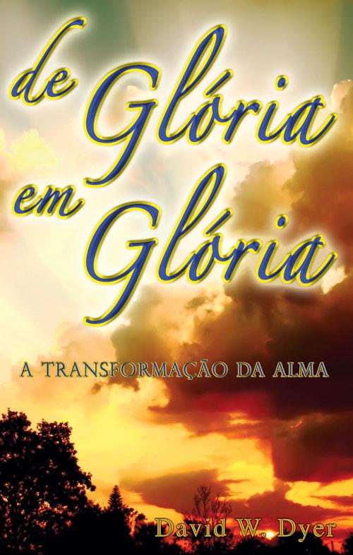 De Glória em Glória